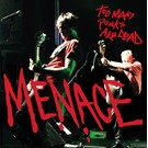 Rebel Sound Menace - Too Many Punks are Dead LP