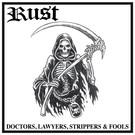 Rebel Sound Rust - Doctors, Lawyers, Strippers & Fools LP