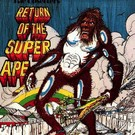 Lee Perry - Return Of The Super Ape LP