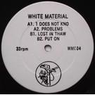 "White Material White Material - White Material 12"""