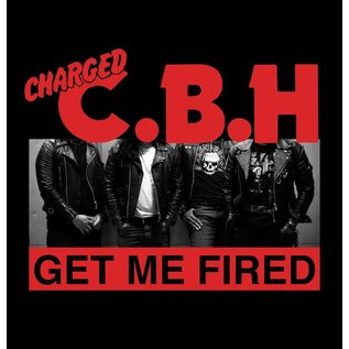 """4490 Records Charged CBH - Get Me Fired 7"""""""