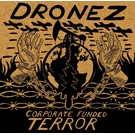 Ryvvolte Records Dronez - Corporate Funded Terror 7""