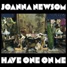 Drag City Newsom, Joanna - Have One On Me 3LP Box
