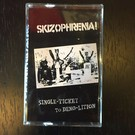 Voice From Inside Skizophrenia! - Single Ticket To Demo-Lition CS