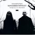 Galakthorro November Novelet - Unintended By Nature CD