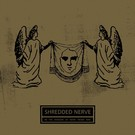 Chondritic Sound Shredded Nerve - In The Shadow Of What Never Was LP