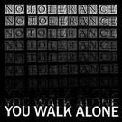 Painkiller No Tolerance - You Walk Alone LP