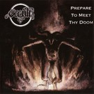Cosmic Key Creations Occult - Prepare To Meet Thy Doom LP
