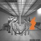 """Cut The Cord That... Condominium - Warm Home 12"""""""