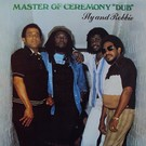 Sly And Robbie - Master Of Ceremony Dub LP