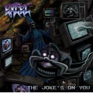 Southern Lord Excel - The Joke's On You LP