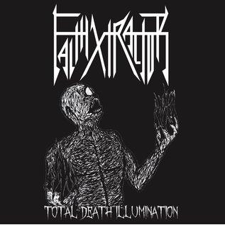 """Austenitized Records Faithxtractor - Total Death Illumination 7"""""""