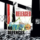 Demo Tapes No Defences - Released LP