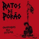 Beat Generation Ratos De Porao - Crucificados Pelo Sistema LP