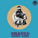 """Shango Dance Band - Shango Dance Band LP+7"""""""