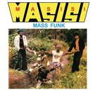 Masisi Mass Funk - I Want You Girl LP