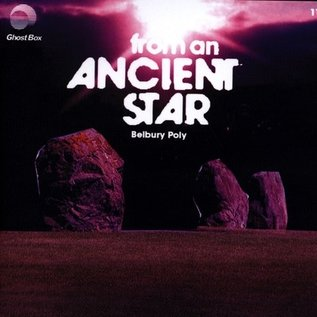 Belbury Poly - From An Ancient Star CD