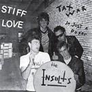 """Last Laugh Insults, The - Stiff Love 7"""""""