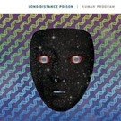 Deep Distance Long Distance Poison - Human Program LP