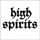 Hells Headbangers High Spirits - High Spirits 7""