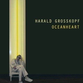 Bureau B Grosskopf, Harald - Oceanheart LP