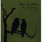 Twa Corbies - The Clamouring LP+CD