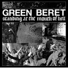 Side Two Green Beret - Standing At The Mouth Of Hell LP
