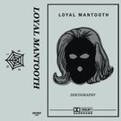 More Records Loyal Mantooth - Discography CS