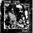 Cool Death Records Soma Coma - Dust 12""