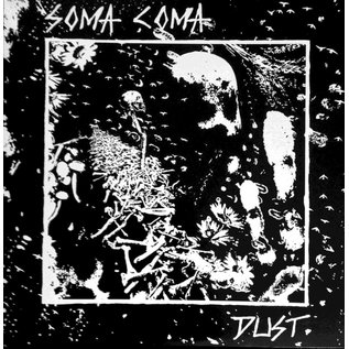 """Cool Death Records Soma Coma - Dust 12"""""""