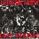 Strength Records Agnostic Front – Last Warning LP