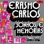 Light In The Attic Carlos, Erasmo - Sonhos E Memorias CD