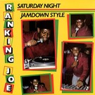 Greensleeves Ranking Joe - Saturday Night Jamdown Style LP