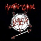 Metal Blade Records Slayer ‎– Haunting The Chapel LP