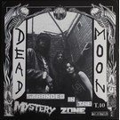 Dead Moon ‎– Stranded In The Mystery Zone LP