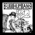 Subhumans - Time Flies/Rats LP