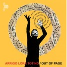 Recital Lora-Totino, Arrigo - Out Of Page LP