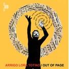 Recital Lora-Totino, Arrigo - Out Of Page LP
