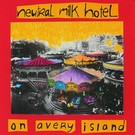 Merge Neutral Milk Hotel - On Avery Island LP