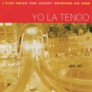 Matador Yo La Tengo - I Can Hear The Heart 2xLP