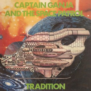 Tradition - Captain Ganja And The Space Patrol LP