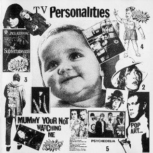 Television Personalities - Mummy Your Not Watching Me LP