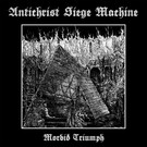 Stygian Black Hand Antichrist Siege Machine - Morbid Triump LP