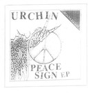 """Roachleg Records Urchin - Peace Sign 7"""""""