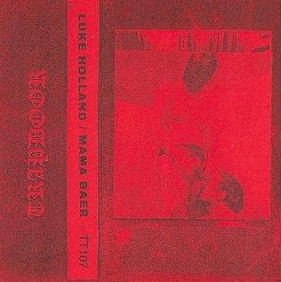 TRAPDOOR Luke Holland / Mama Baer - Split CS