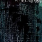 Not On Label Bellicose Minds, The - The Creature LP