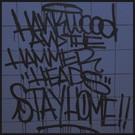 La Vida Es Un Mus Hank Wood & The Hammerheads - Stay Home LP (EURO)