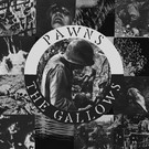 Mass Media Records Pawns - The Gallows LP