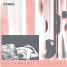 "Dark Entries Xymox - Subsequent Pleasures 12"""