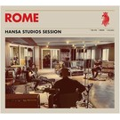Rome - Hansa Studio Session LP